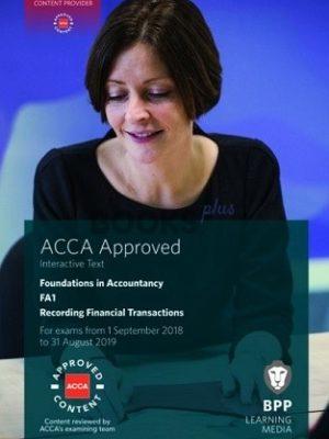 BPP FIA FA1 Recording Financial Transactions Interactive Text 2018 2019