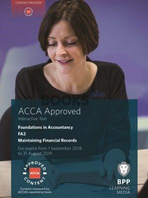 BPP FIA FA2 Maintaining Financial Records Interactive Text 2018 2019