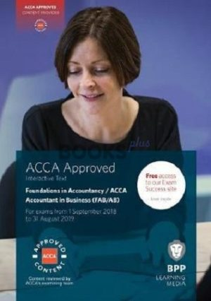 BPP FIA FA2 Accounting in Business Interactive Text 2018 2019