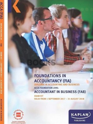 kaplan fia fab accountant in business exam kit 2017 2018