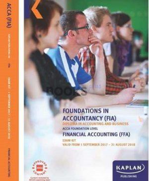 kaplan fia ffa financial accounting exam kit 2017 2018