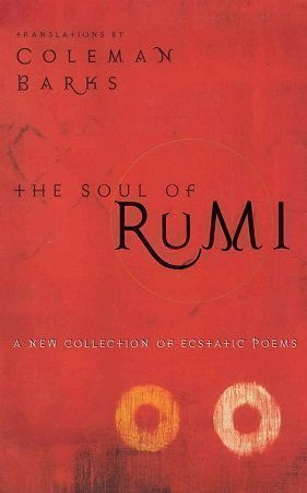 The Soul of Rumi Coleman Barks