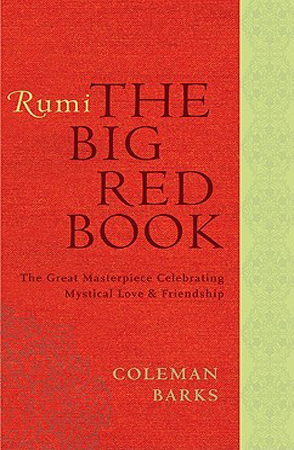 Rumi the Big Red Book Coleman Barks
