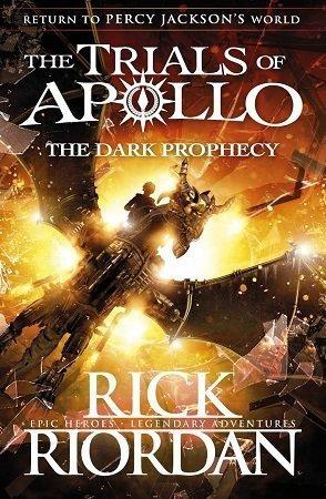 The Trials of Apollo The Dark Prophecy Rick Riordan