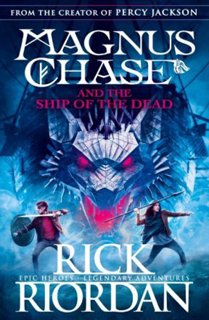 Magnus Chase and The Ship of The Dead Rick Riordan