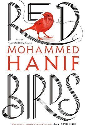 Red Birds Mohammed Hanif