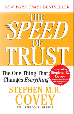 The Speed of Trust by Stephen R. Covey
