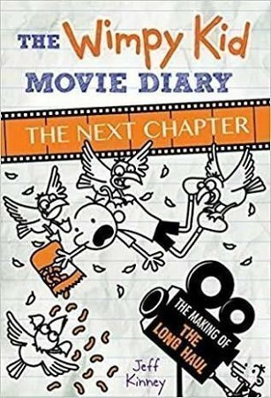 The Wimpy Kid Movie Diary The Next Chapter by Jeff Kinney