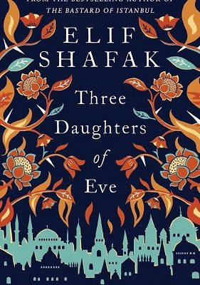 Three Dauthers of Eve by Elif Shafak