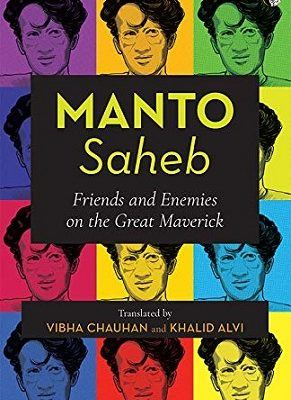 Manto Saheb by Vibha Chauhan & Khalid Alvi
