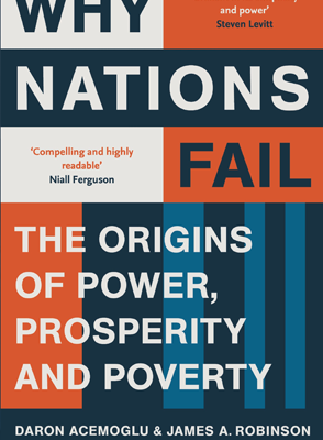 Why Nations Fail by James A. Robinson