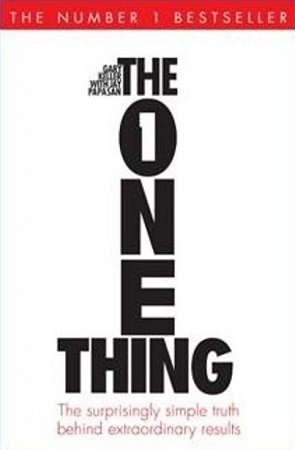 The One Thing by Gary Keller Jay Papasan