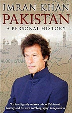 Imran Khan Pakistan A Personal History by Imran Khan