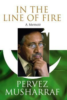 In The Line Of Fire by Parvez Musharraf