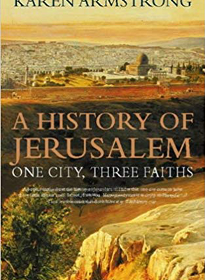 A History Of Jerusalem by Karen Armstrong