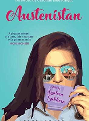 Austenistan by Laaleen Sukhera