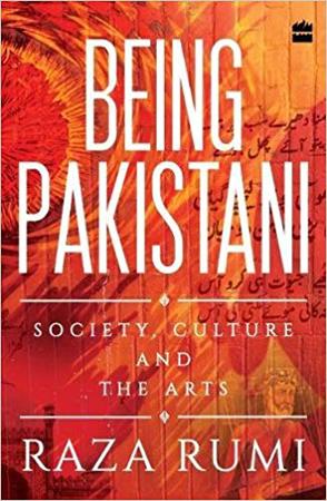 Being Pakistani by Raza Rumi