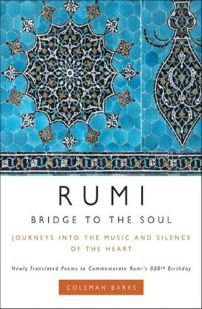 Bridge to the Soul by Rumi