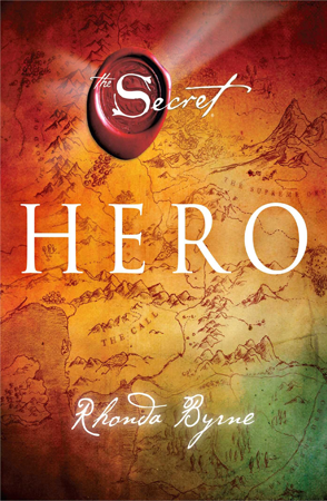 Hero by Rhonda Byrne