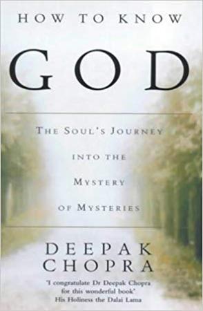 How To Know God by Deepak Chopra