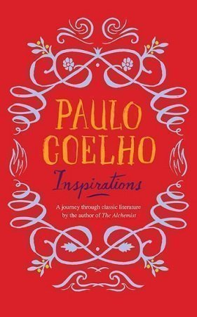 Inspirations by Paulo Coelho