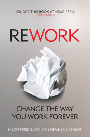 Rework by David Heinemeier Hansson