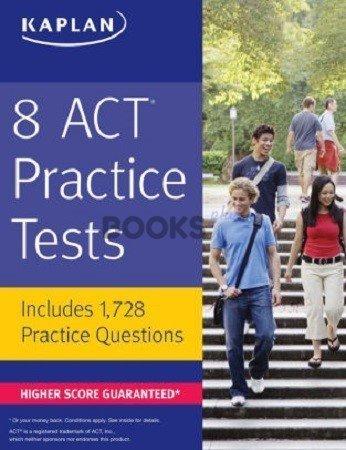 Kaplan 8 ACT Practice Tests