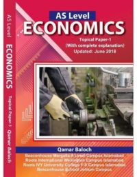 AS Level Economics Topical Paper 1 Updated June 2018 Qamar Baloch