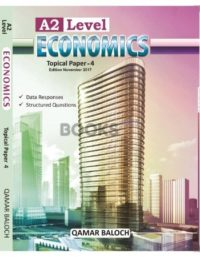 A2 Level Economics Topical Paper 4 Nov 2017 Qamar Baloch