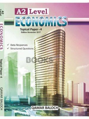 A2 Level Economics Topical Paper 4 Nov 2017 Qamar Baloch