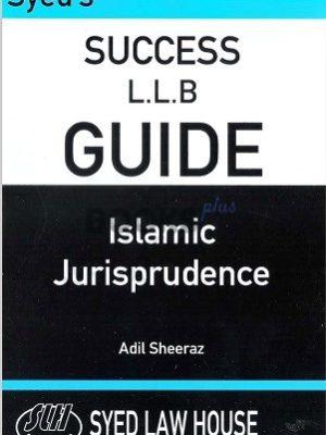 syeds success llb guide islamic jurisprudence adil sheeraz syed law house