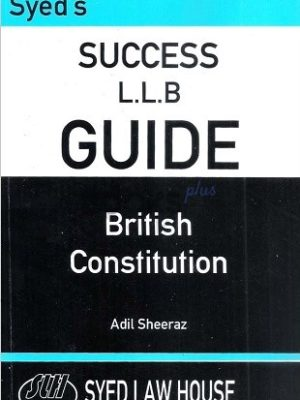 syeds success llb guide british constitution adil sheeraz syed law house