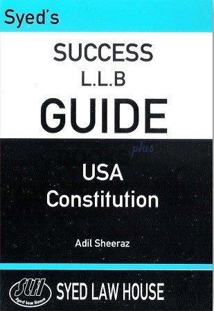 syeds success llb guide usa constitution adil sheeraz syed law house