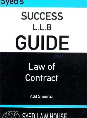 syeds success llb guide law of contract adil sheeraz syed law house