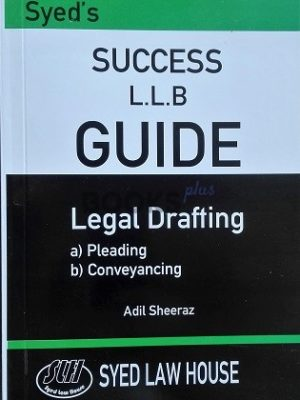 Legal Drafting Syed Law House LLB Success Guide