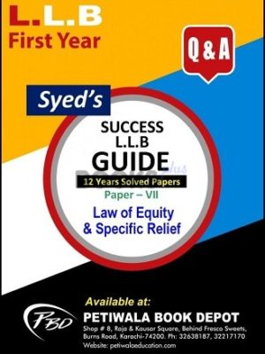 Paper 7 Law of Equity & Specific Relief 12 years Solved Papers