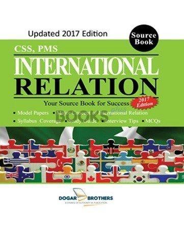 International Relation CSS PMS 2017 Edition Dogar Brothers