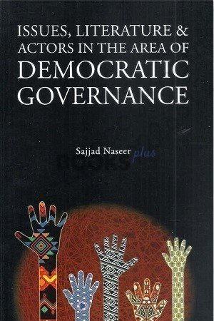 Issues Literature and Actors in the Area of Democratic Governance Jahangir