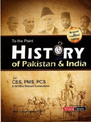 To The Point History of Pakistan & India