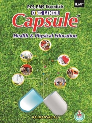 One Liner Capsule Health & Physical Education ILMI