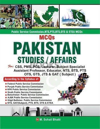 Pakistan Studies Affairs MCQs Bhatti Sons