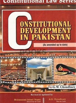 Constitutional Development In Pakistan Bhatti Sons