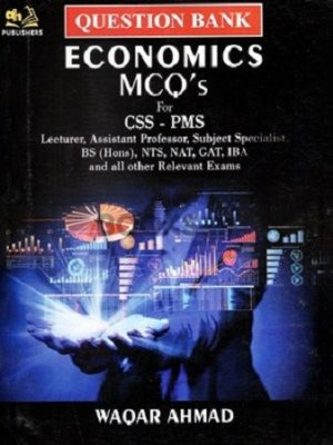 Economics MCQ'S for CSS PMS AH Publishers