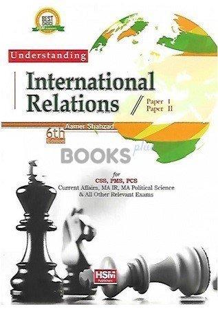Understanding International Relationships Paper I and II HSM