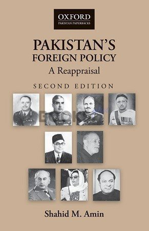 Pakistan's Foreign Policy A Reappraisal 2nd Ed Oxford