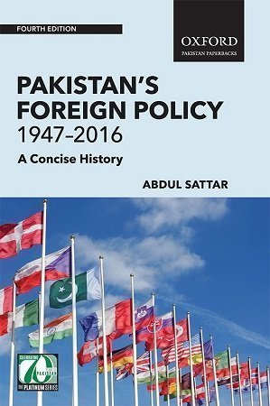 Pakistan's Foreign Policy 1947–2016 Oxford