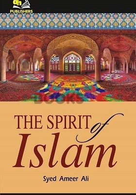 The Spirit of Islam AH Publishers