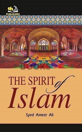 The Spirit of Islam AH Publishers