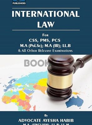 International Law for CSS PMS PCS AH Pubishers
