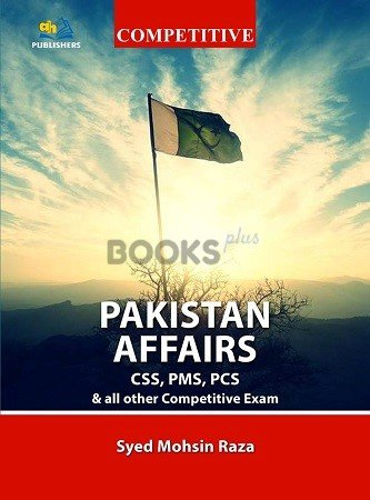 Pakistan Affairs for CSS PMS PCS AH Publishers